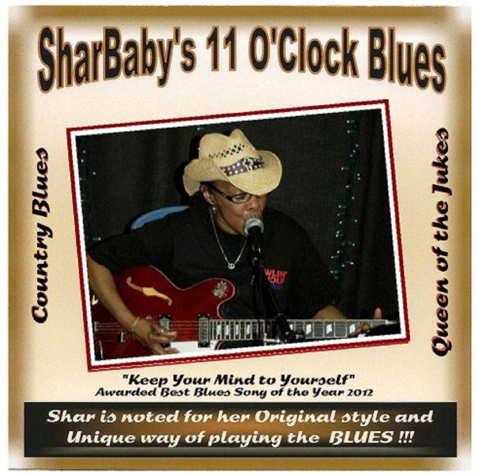 SharBaby - Alabama Bound (SharBaby's 11 O'Clock Blues)