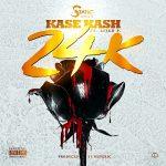 Kase Kash - 24K (feat. Lijah P)
