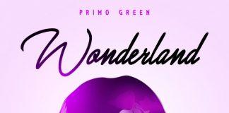 PRIMO GREEN - WONDERLAND