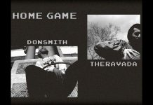 donSMITH ft. Theravada - Home Game