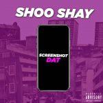 Shoo Shay - Screenshot Dat