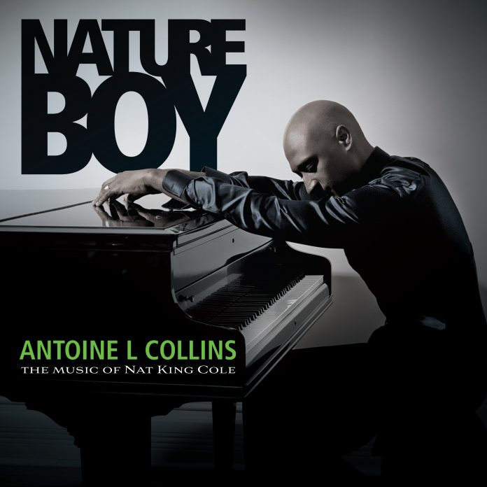 Antoine L Collins - Nature Boy: The Music of Nat King Cole (Review)