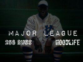 256 Russ & HoodLife - Major League (LAW3)