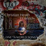 Christian Heath - One (A World Song) ft. Infidelix (Review)
