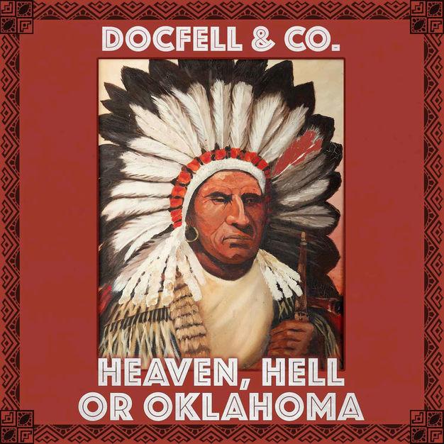Docfell & co. - Heaven, Hell or Oklahoma