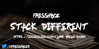 FRESSHBOI - Stack Different (Prod. PhatBoyBeatz)