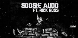 SoosieAudo ft. Rick Ross - I Call It Come Back