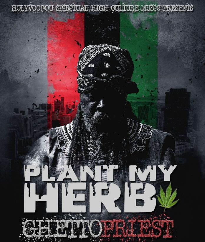 Ghetto Priest - Plant my Herb