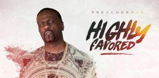 PreacherMan - Highly Favored