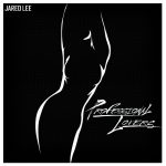 Jared Lee - Professional Lovers (Review)