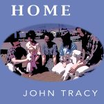 John Tracy - Home (Lyric Video)