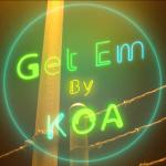 KoA - 'GET EM'