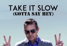 Craymo - Take It Slow (Gotta Say Hey)