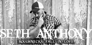 Seth Anthony - Roughnecks Fall in Love