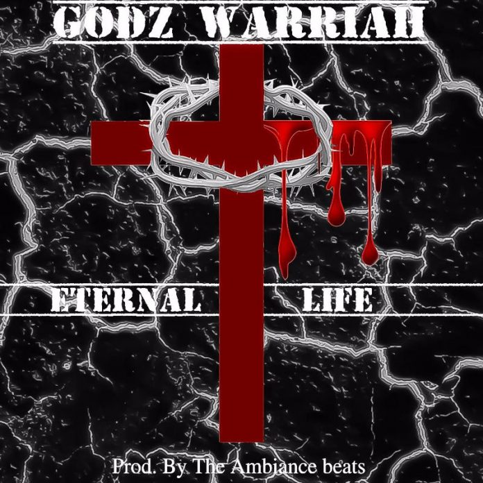 Godz Warriah - Eternal Life