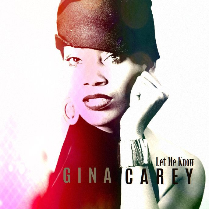 Gina Carey - Let Me Know