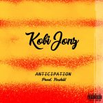 Kobi Jonz - Anticipation