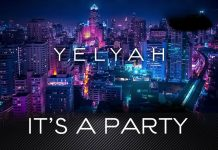 Yelyah - It's A Party