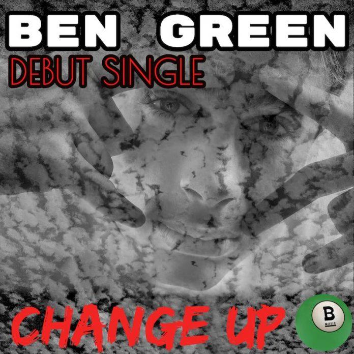 Ben Green - Change Up