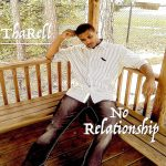 ThaRell - No Relationship