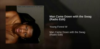 Young Forest W - Man Came Down With The Swag