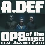 A.Def - OP8 of the Masses