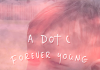 A DOT C - Forever Young