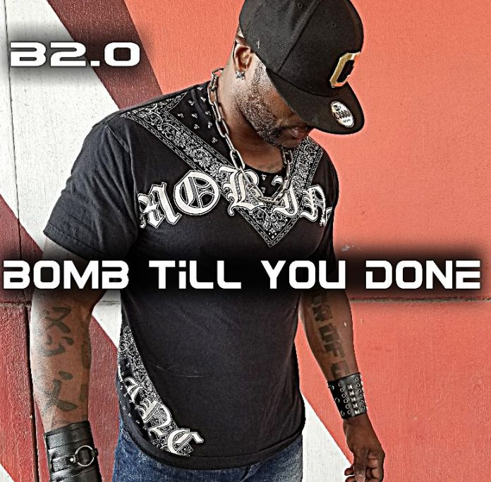B2.0 - BOMB TILL YOU DONE