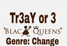 Tr3aY or 3 - Black Queens