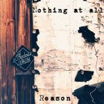 Thedeus White - Reason (Nothing at all)