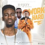 Ebo - Work Hard ft Nero X & Bizzybwoy (prod by MasterKraft)