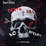 Joeyniles - Death Has No Friends