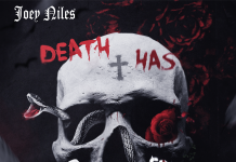 Joeyniles - Death Has No Friends
