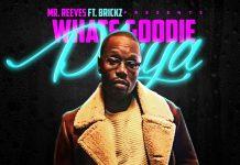 Mr. Reeves - What's Goodie Playa?