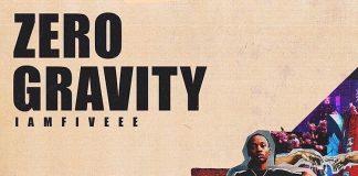 IAmFiveee - Zero Gravity