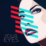 Intellect - Your Eyes (Review)