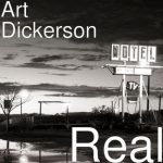 Art Dickerson - Real