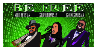 Mojo Morgan - Be Free feat Stephen Marley & Gramps Morgan