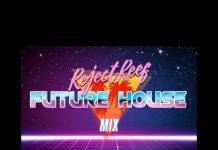 RejectReef - Future House Mix