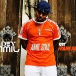 Dev AMIL - AMIL Soul feat. Frank AMIL (Review)
