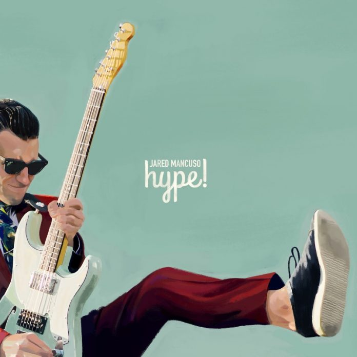Jared Mancuso - Hype! (Review)