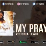 Victoria Lewis - My Prayer