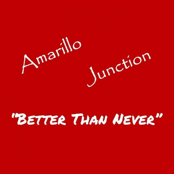 Amarillo Junction - Texarkana (Better Than Never)