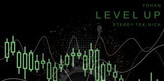 Yohan - Level Up (feat. Steady Tek-Nick)