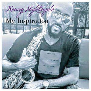 Kenny Nightingale - My Inspiration