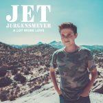 Jet Jurgensmeyer - A Lot More Love