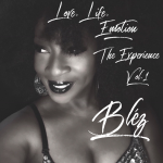 Bléz - Love, Life, Emotion The Experience Vol.1