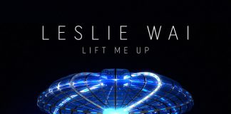 Leslie Wai - Lift Me Up