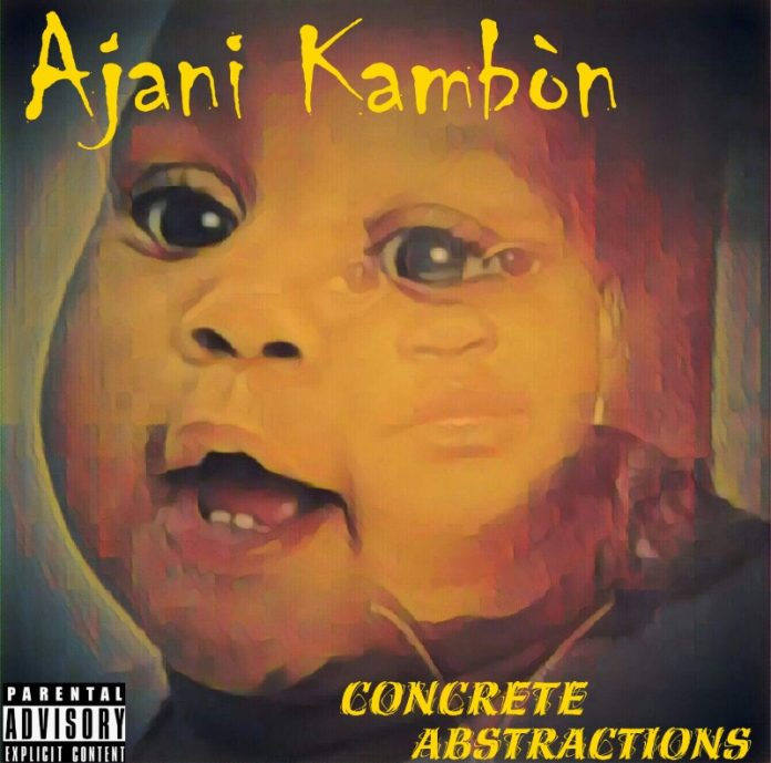 Ajani Kambón - Concrete Abstractions