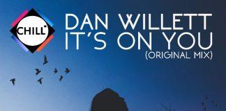 Dan Willett - It's On You